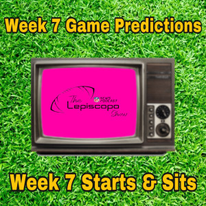 Week 7 Game Predictions & Starts and Sits