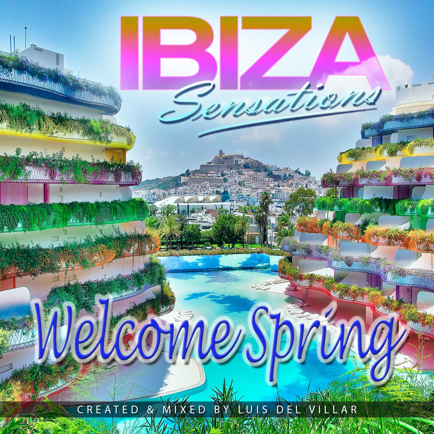 Ibiza Sensations 211 Special Welcome Spring 2h set