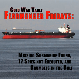 EP19: Fearmonger Fridays and Grumble in the Gulf