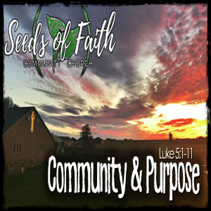 Community & Purpose - Luke 5:1-11