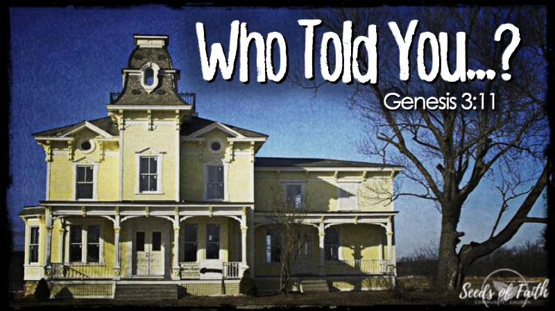 Who Told You…? - Genesis 3