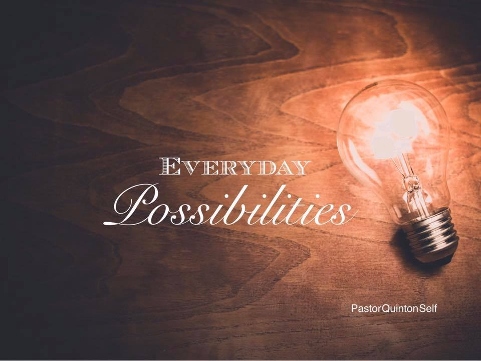 Everyday Possibilities // Part 2 Prayer