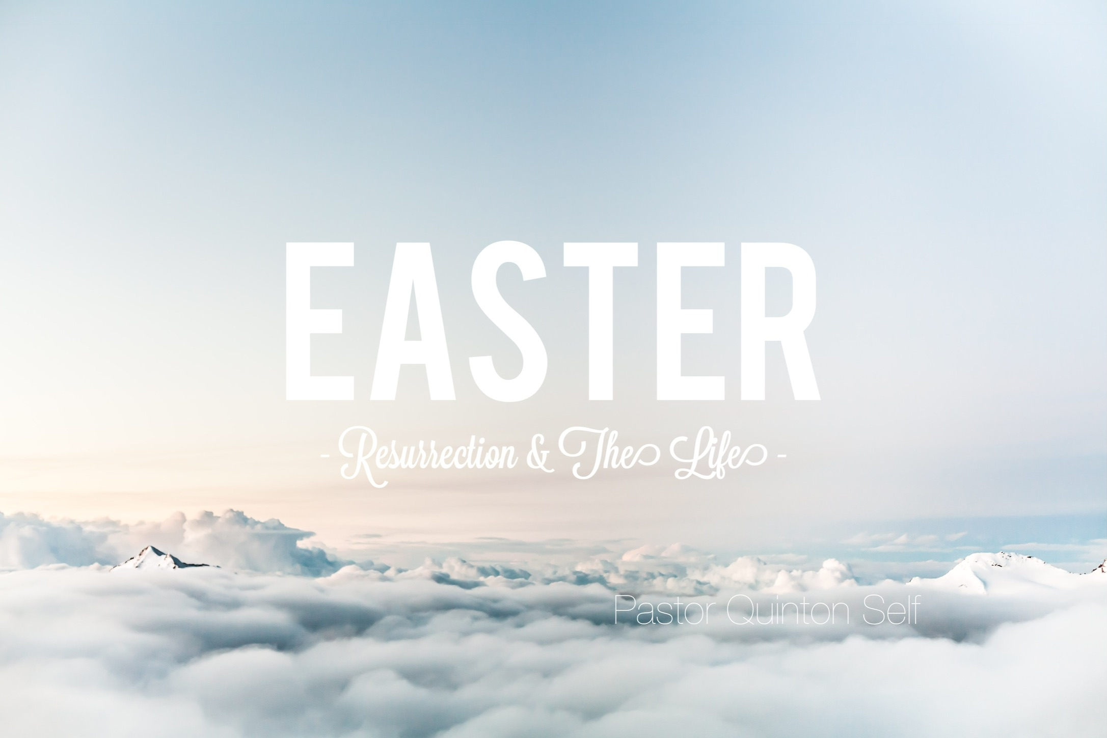Easter // Resurrection & The Life