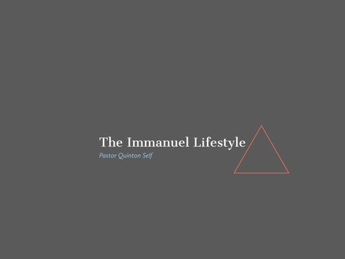 The Immanuel Lifestyle