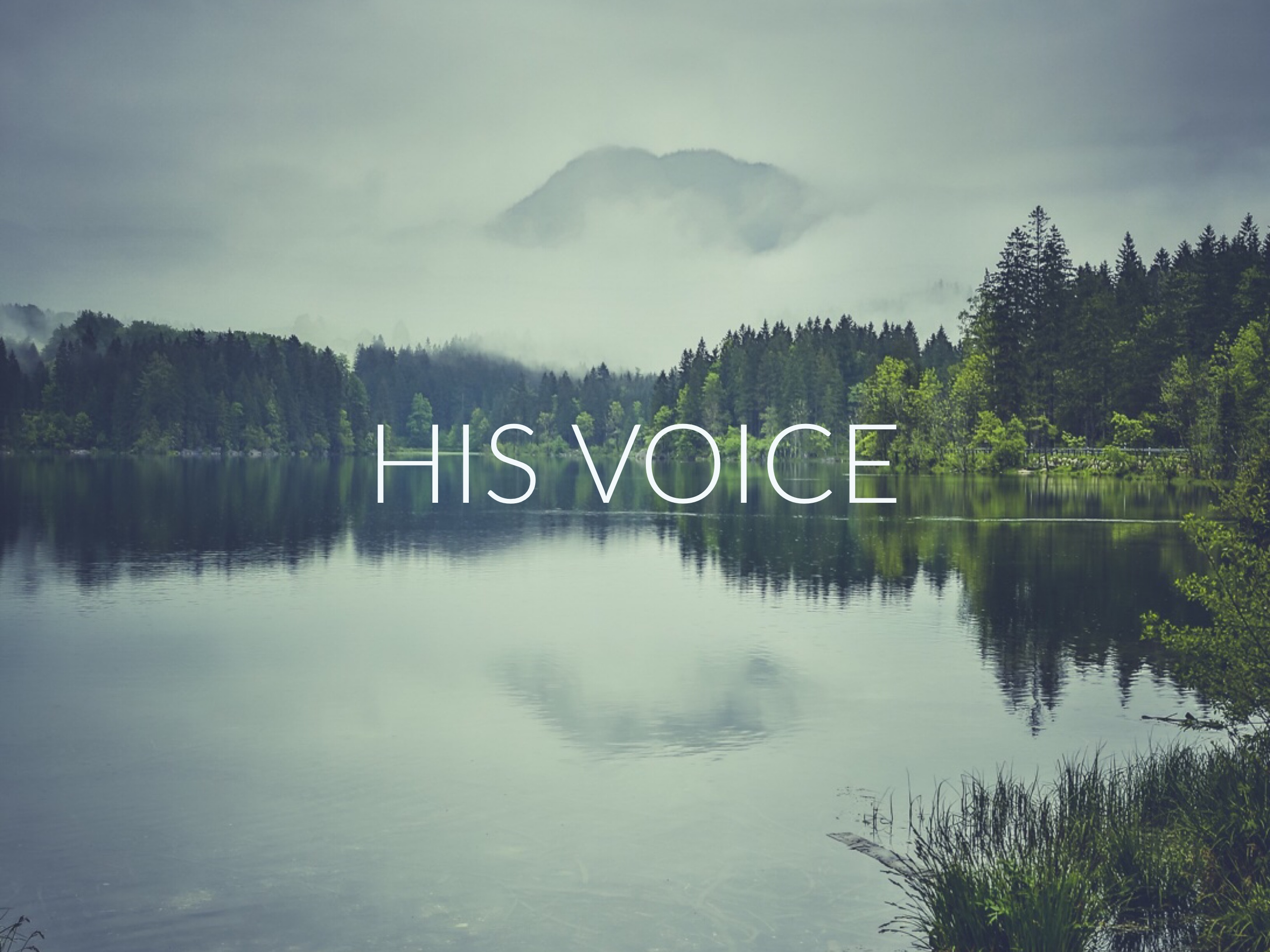 His Voice, Part 2