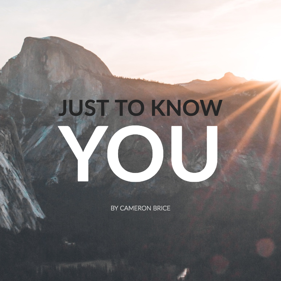 Just To Know You