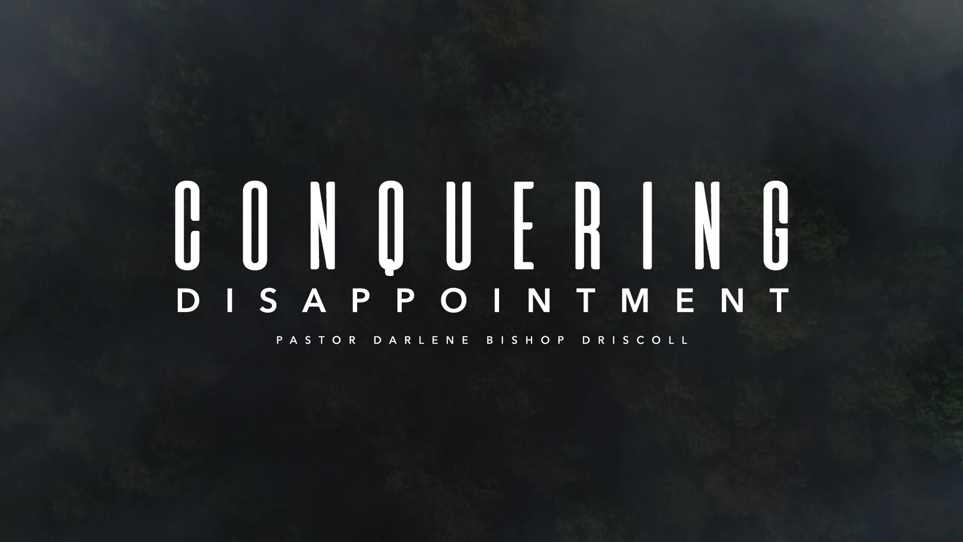 SRC 1-6-19 DBD Conquering Disappointments