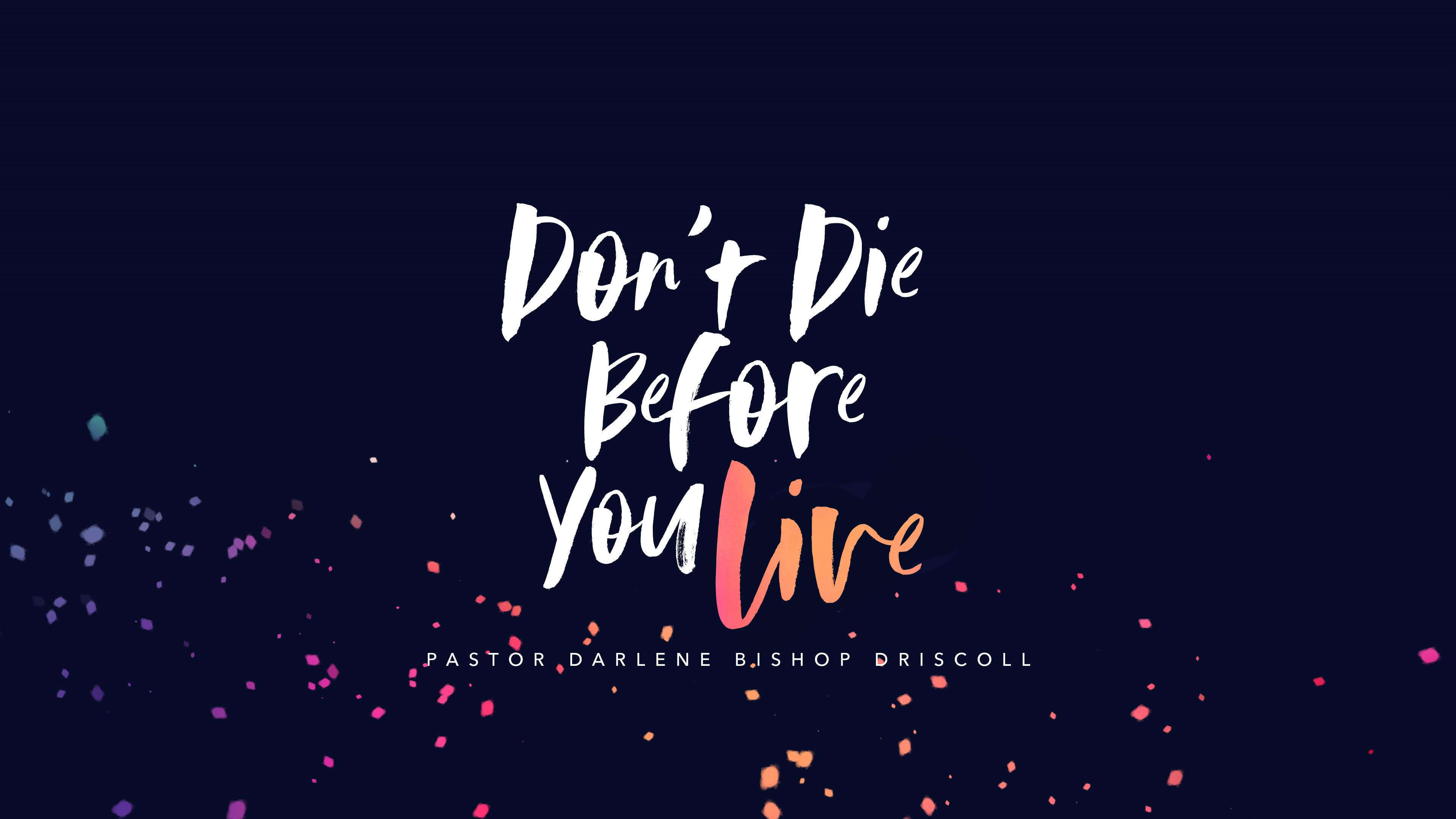 SRC 12-2-18 DBD Don't Die Before You Live