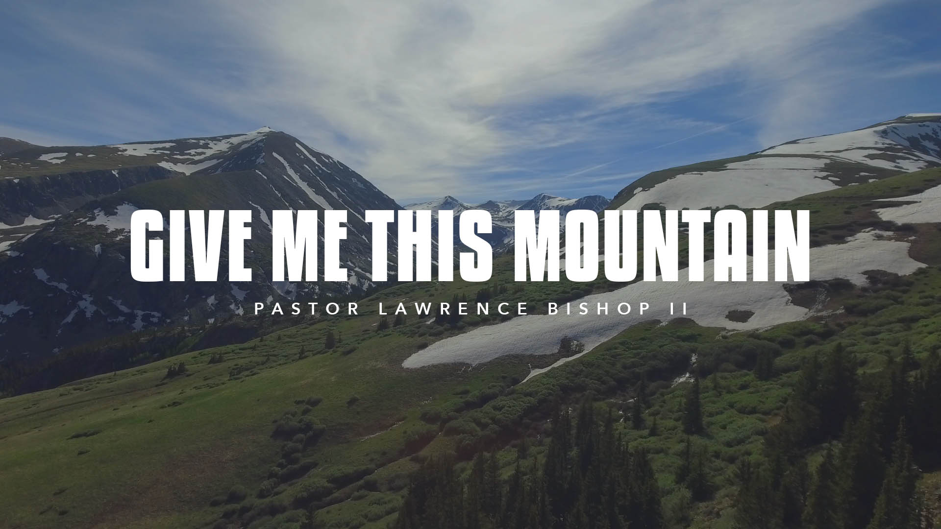 SRC 5-5-19 LB2 Give Me This Mountain.mp3