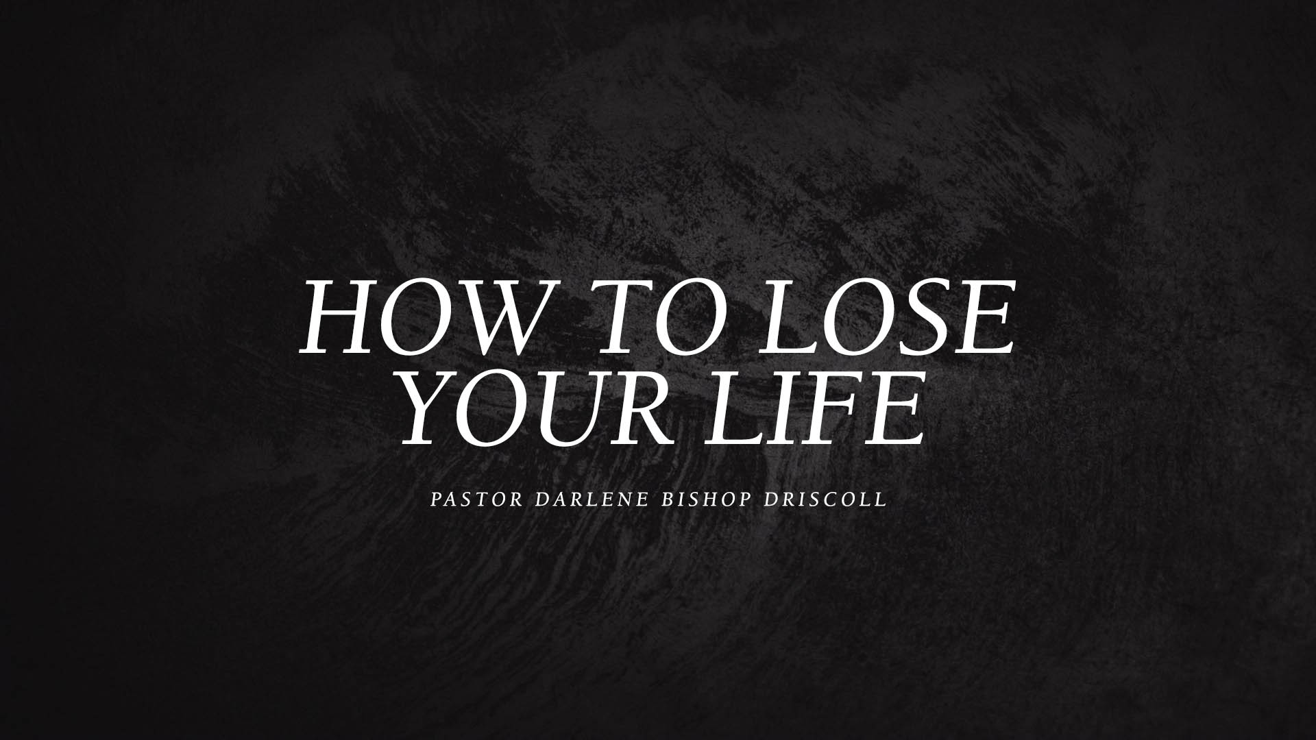 SRC 1-16-18 DBD How To Lose Your Life