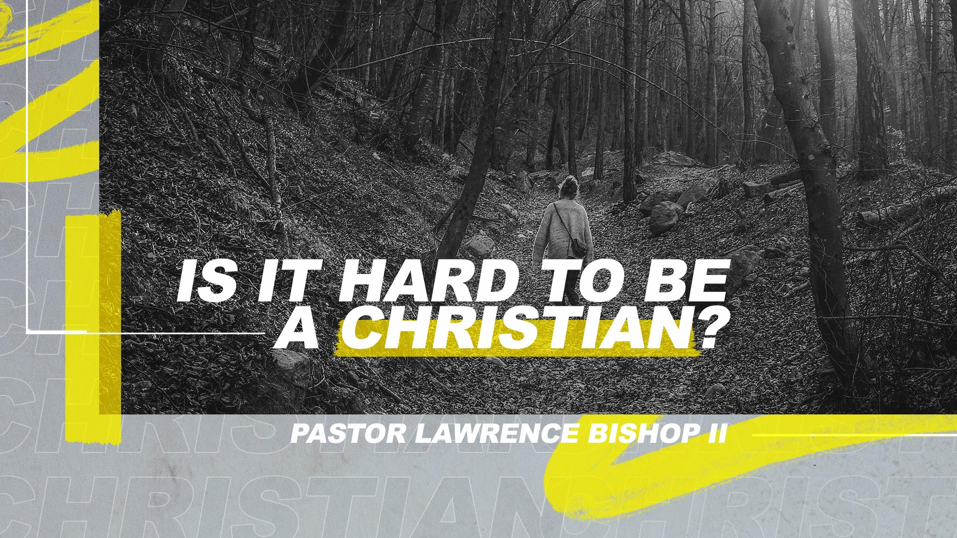 SRC 3-17-19 LB2 Is It Hard To Be A Christian?