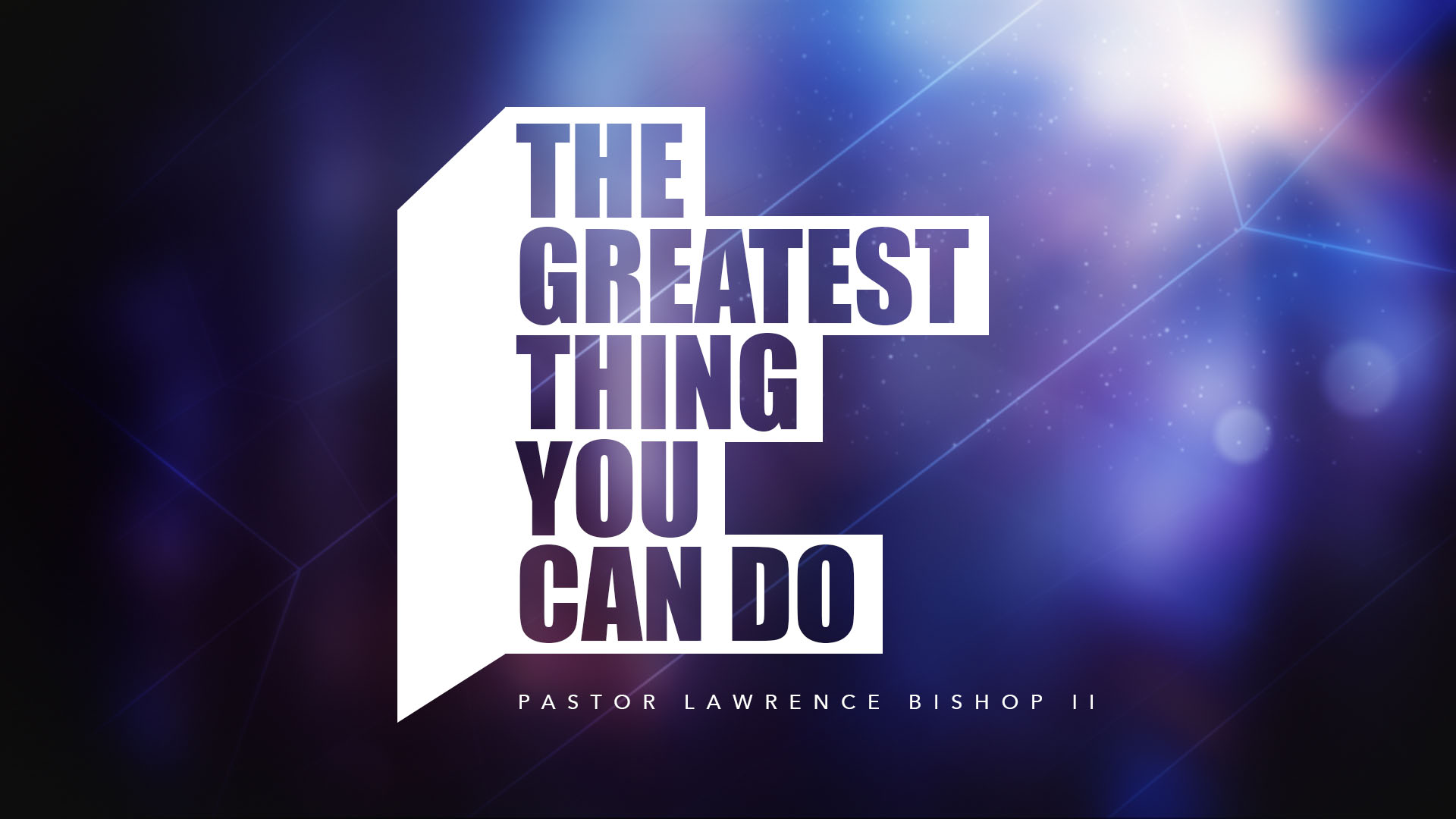 SRC 10-3-18 LB2 The Greatest Thing You Can Do