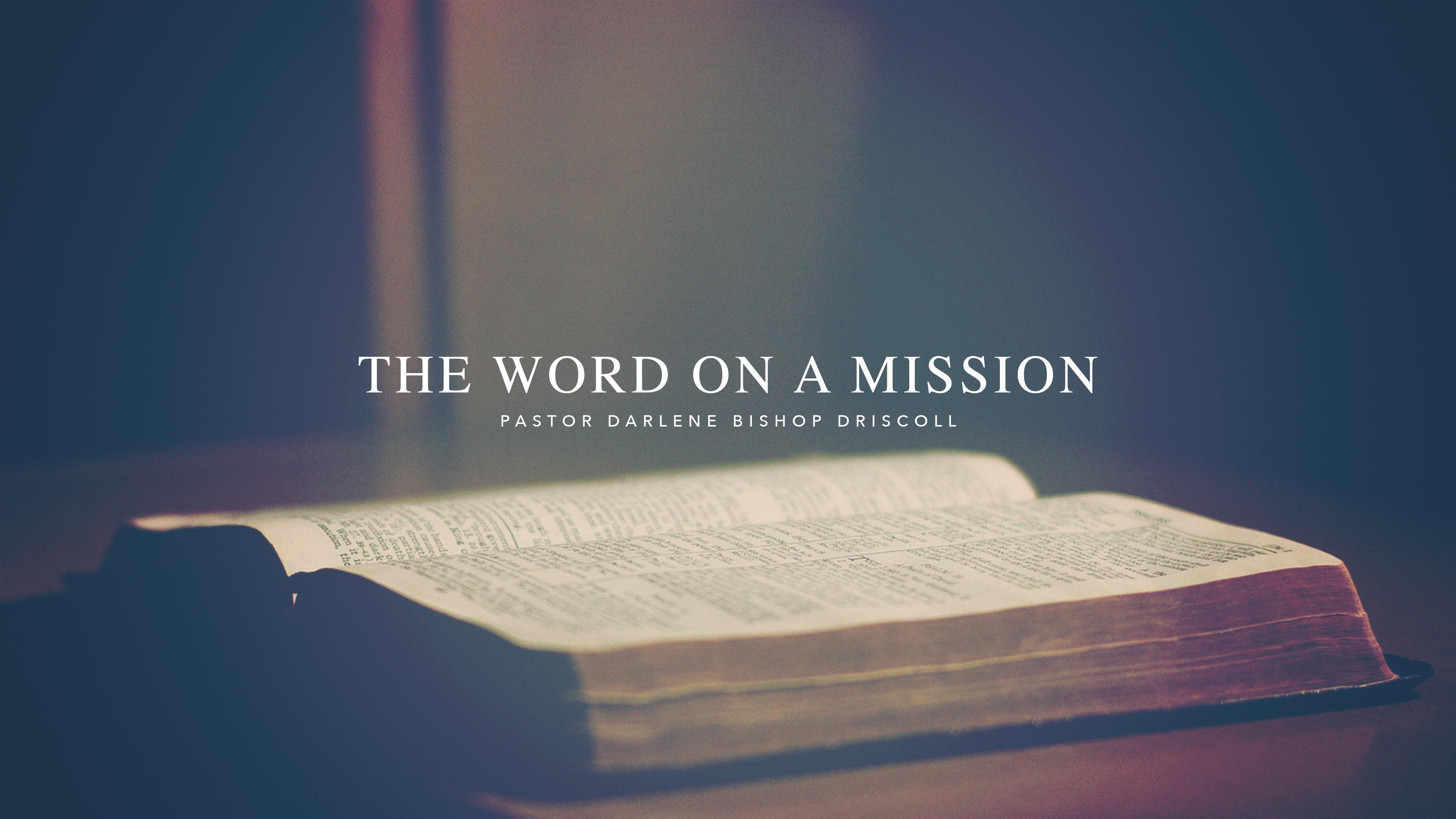 SRC 12-12-18 DBD The Word On A Mission