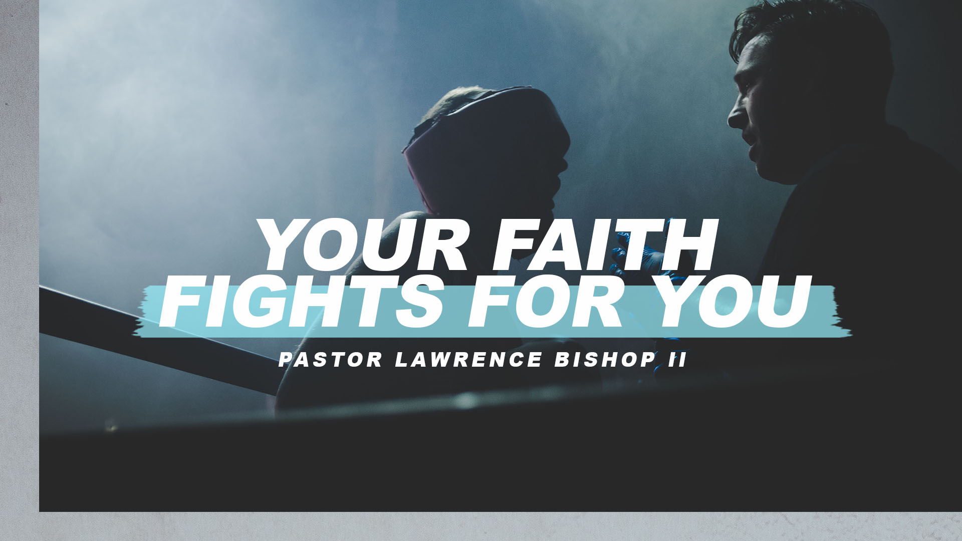 SRC 4-17-19 LB2 Your Faith Fights For You