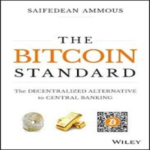 Prologue of The Bitcoin Standard