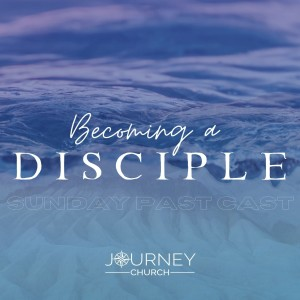 Becoming a Disciple: Repentance - Jonny Campbell