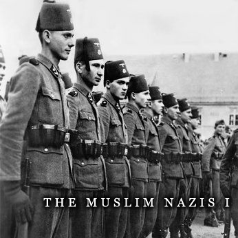 The Muslim Nazis I: Early Adventures with Imperial German Islamophilia