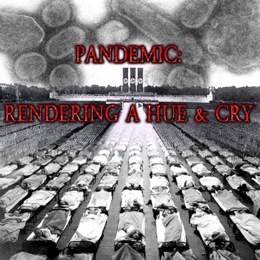 Pandemic: Rendering a Hue and Cry