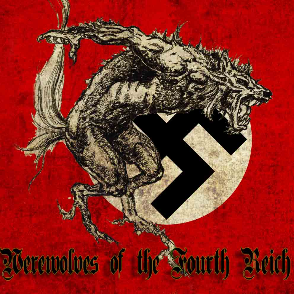 The Werewolves of the Fourth Reich (Trauma)