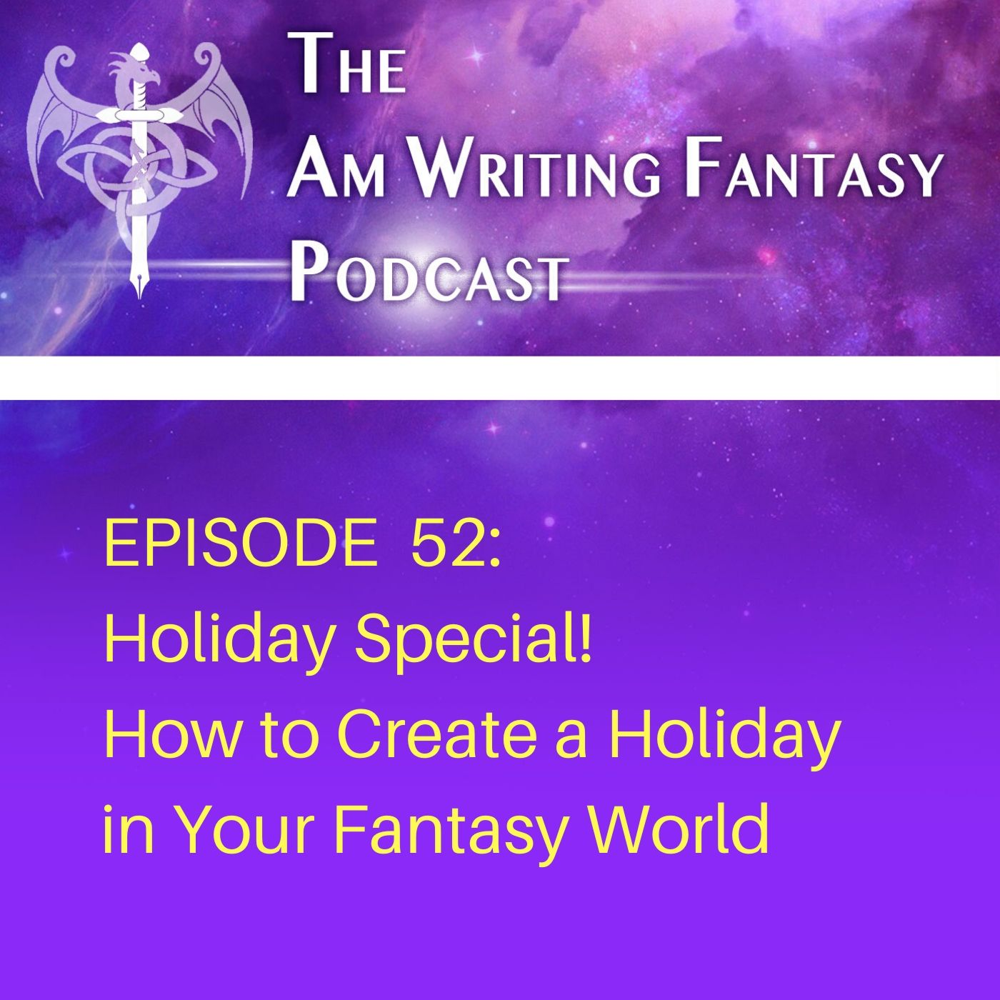 The AmWritingFantasy Podcast: Episode 52 – Holiday Special
