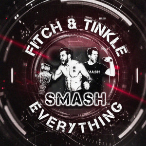 Fitch & Tinkle Smash Everything Episode 1: Fight Week Pt. 1