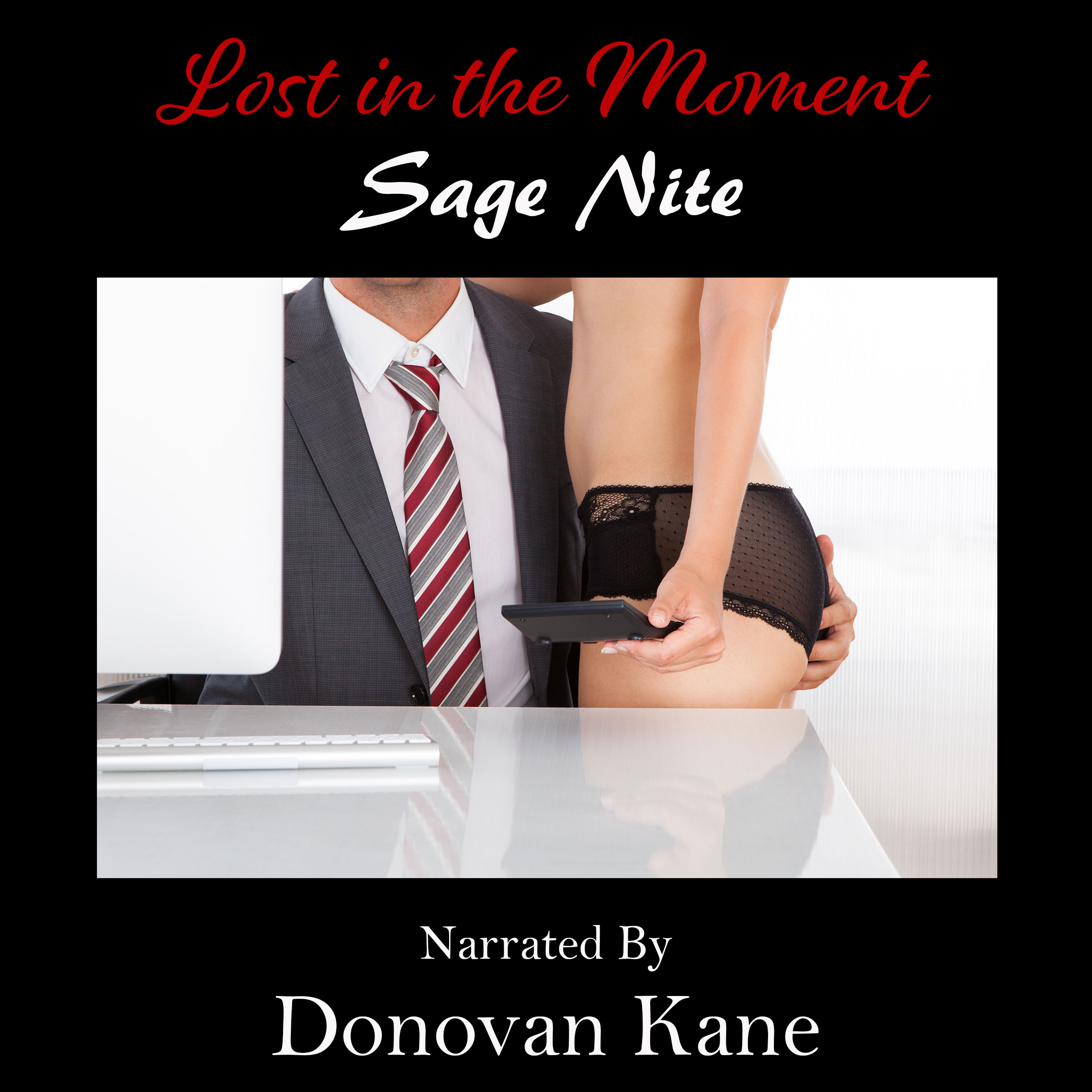 Lost in the Moment by Sage Nite