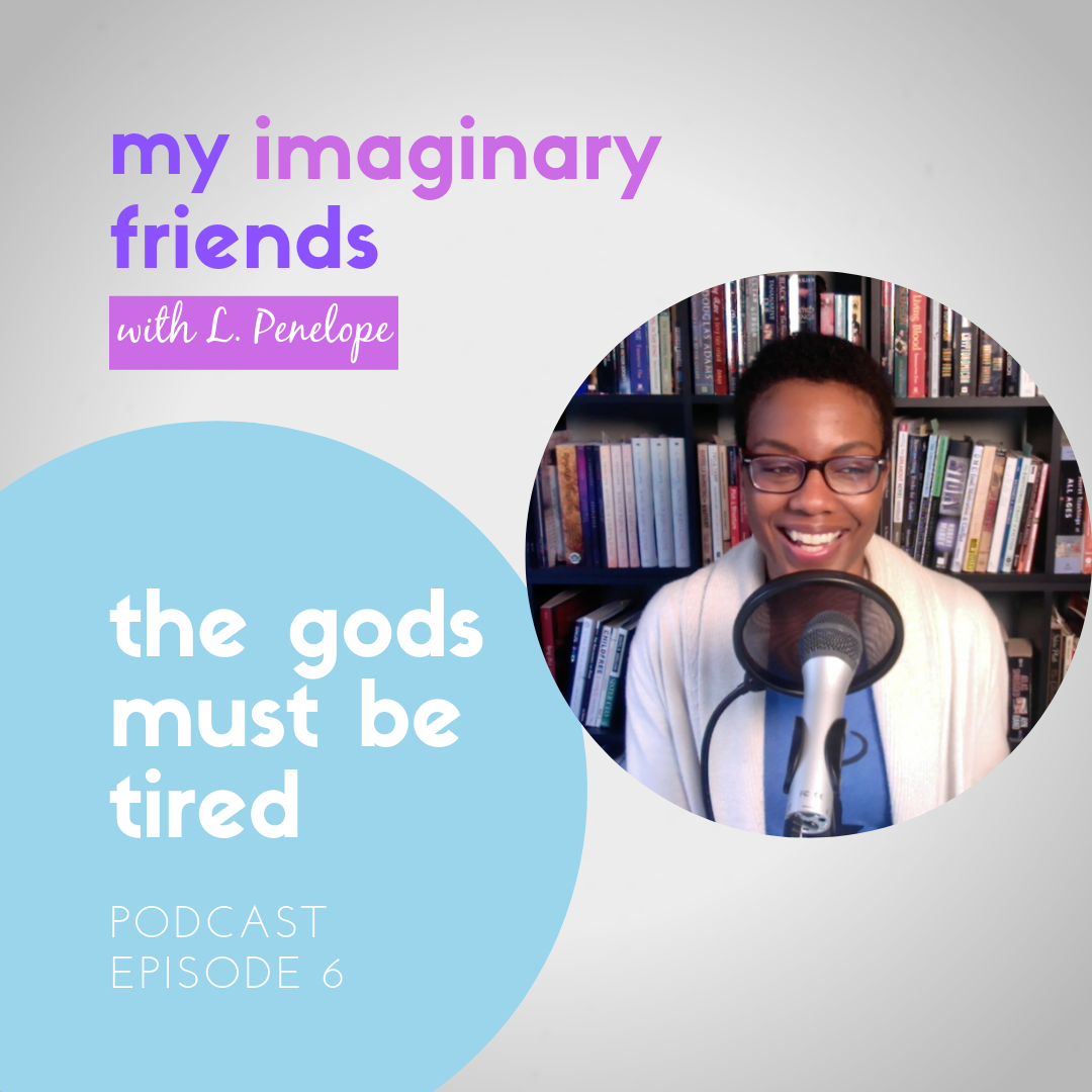 006: The Gods Must Be Tired