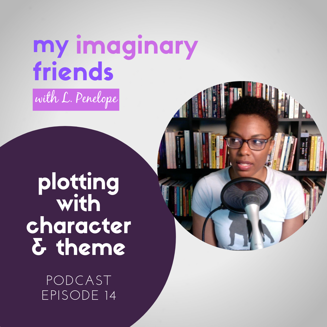 014: Plotting with Character & Theme