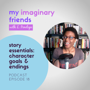 Story Essentials: Character Goals & Endings