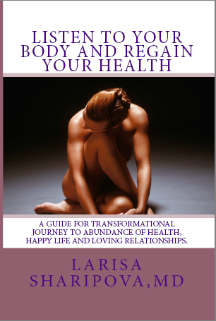Listen to Your Body and Regain Your Health with LarisaSharipova