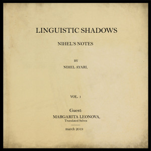 Linguistic Shadows: A Conversation With Margarita Leonova