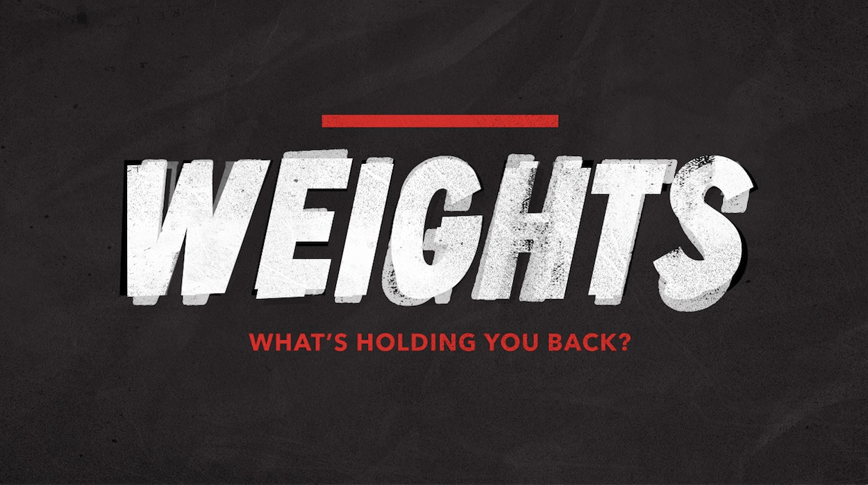 Weights: What's Holding You Back?