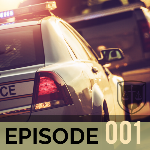 Ep 001 - What To Do When You Get Pulled Over