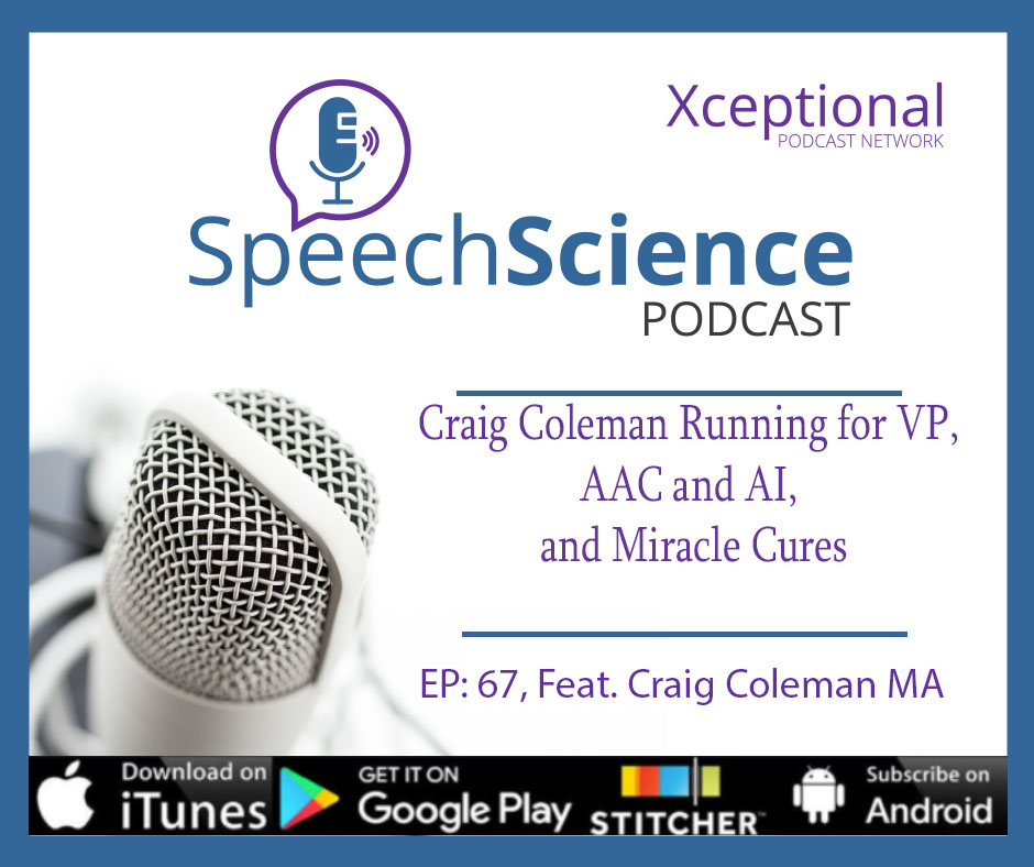 Craig Coleman Running for VP, AAC and AI, and Miracle Cures