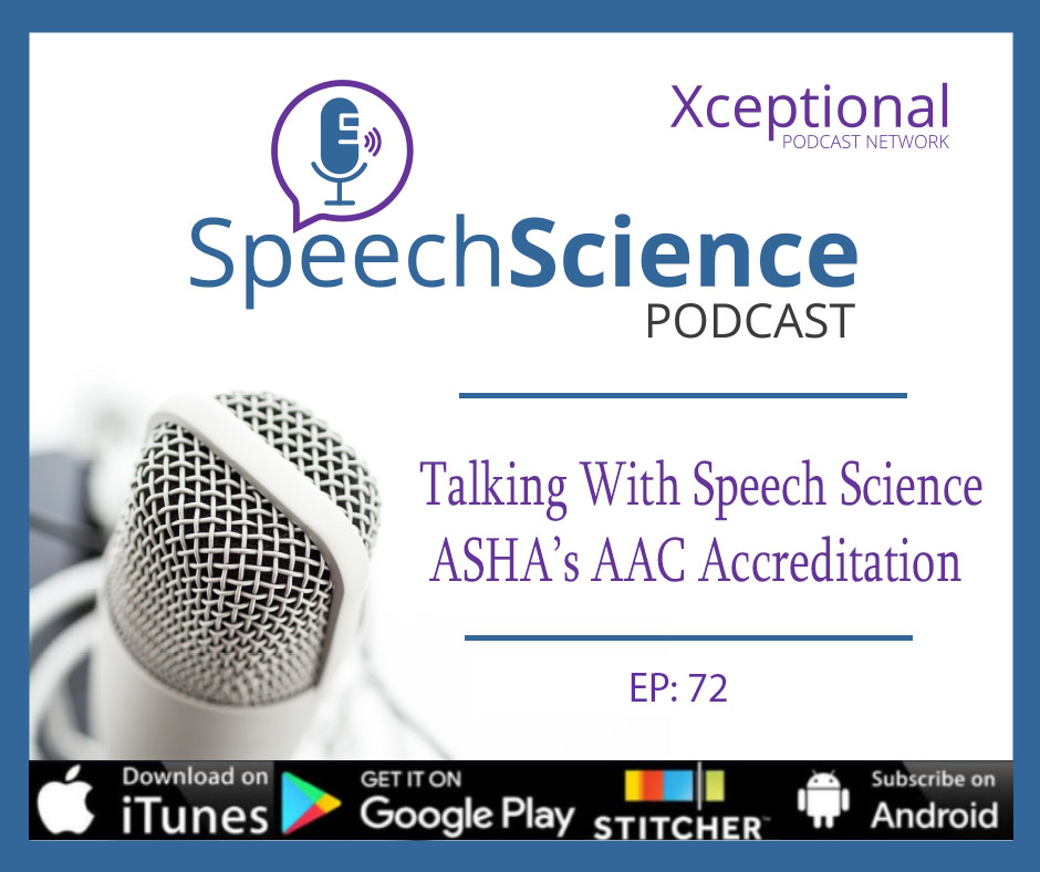 Talking with Speech Science: The AAC Accreditation Episode