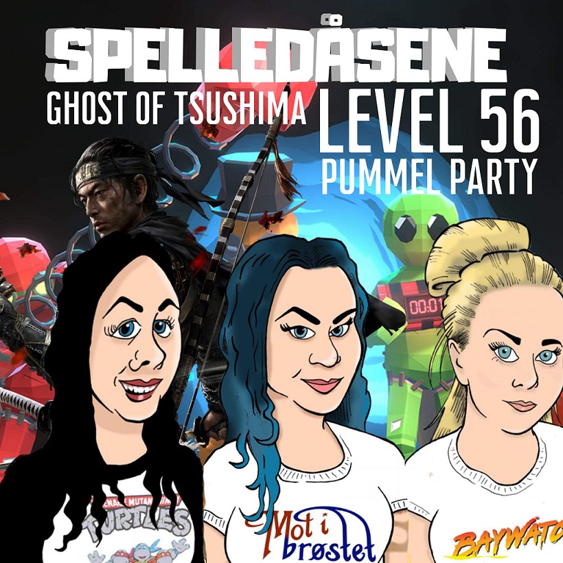 Spelledåsene - Ghost Of Tsushima og Pummel Party - Level 56