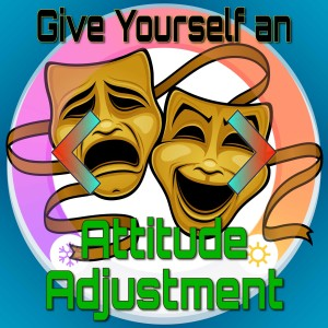 Give Yourself an Attitude Adjustment [19-0015]