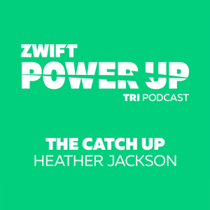 The Catch Up with Heather Jackson