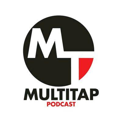 MultiTap Podcast: Episode 20 (EXPLICIT)