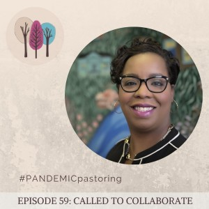 Episode 59: Called to Collaborate