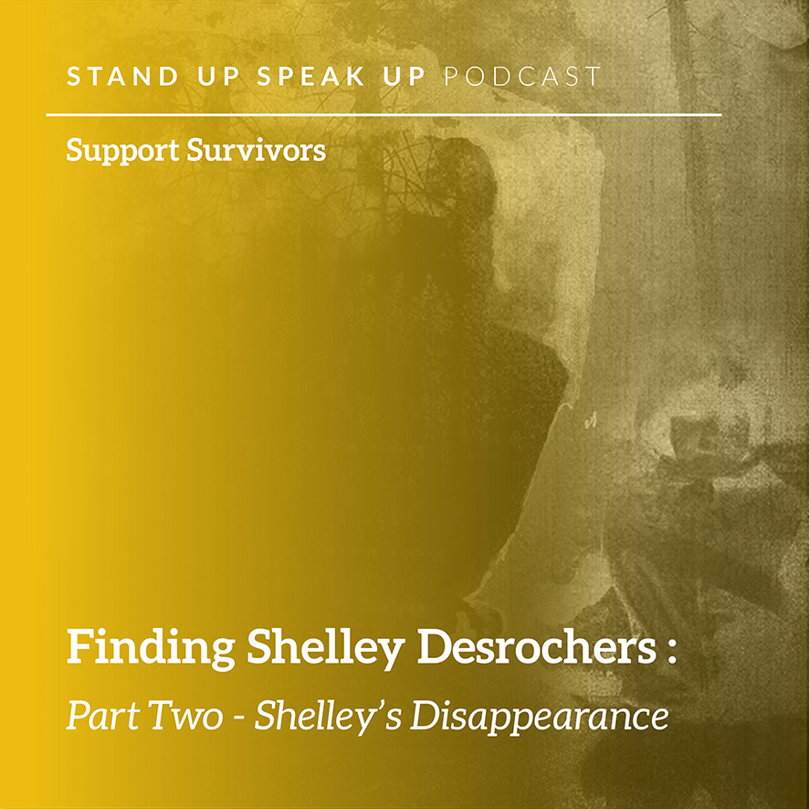 Episode 2: Finding Shelley Desrochers: Part Two - Shelley's Disappearance