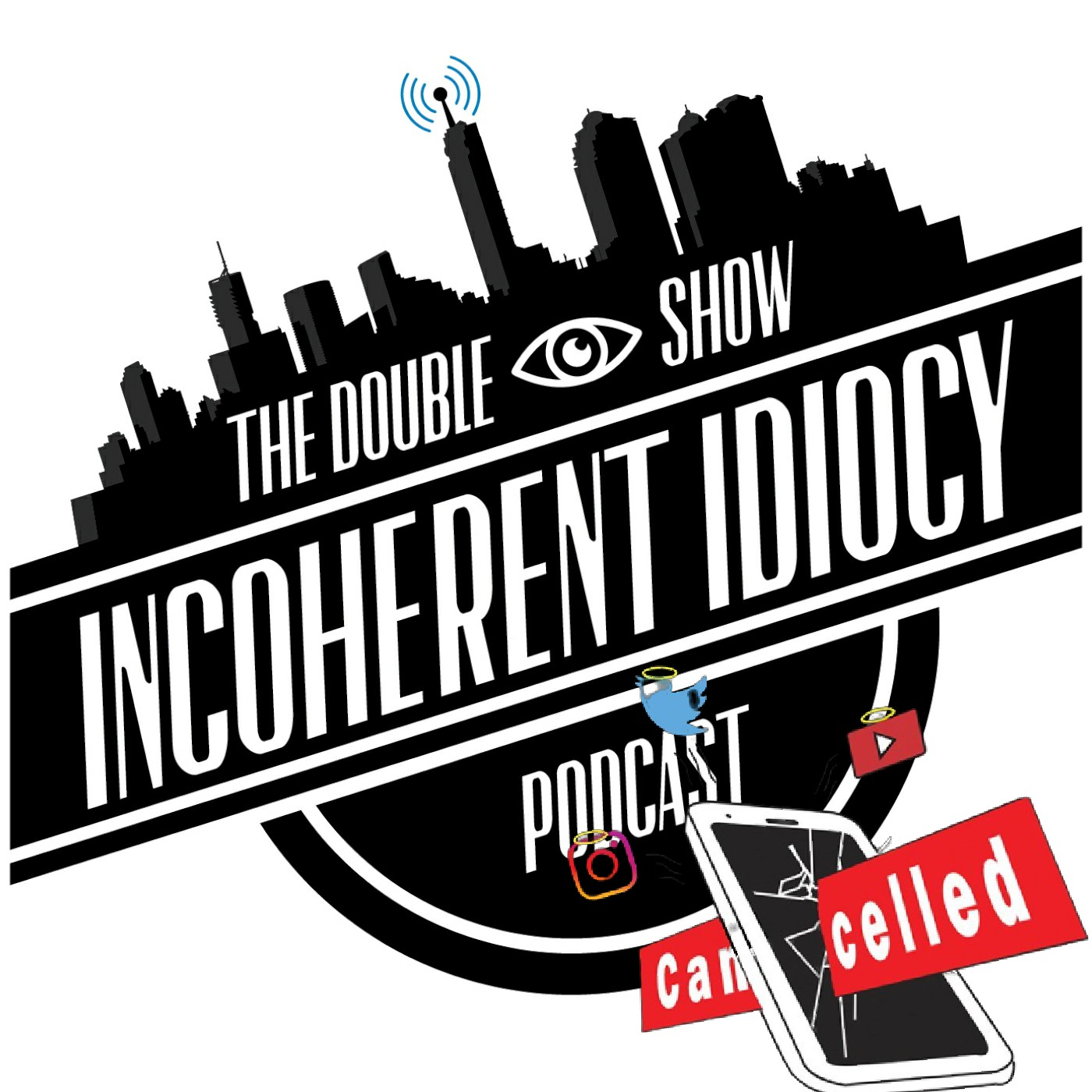 The Double I Show | Incoherent Idiocy