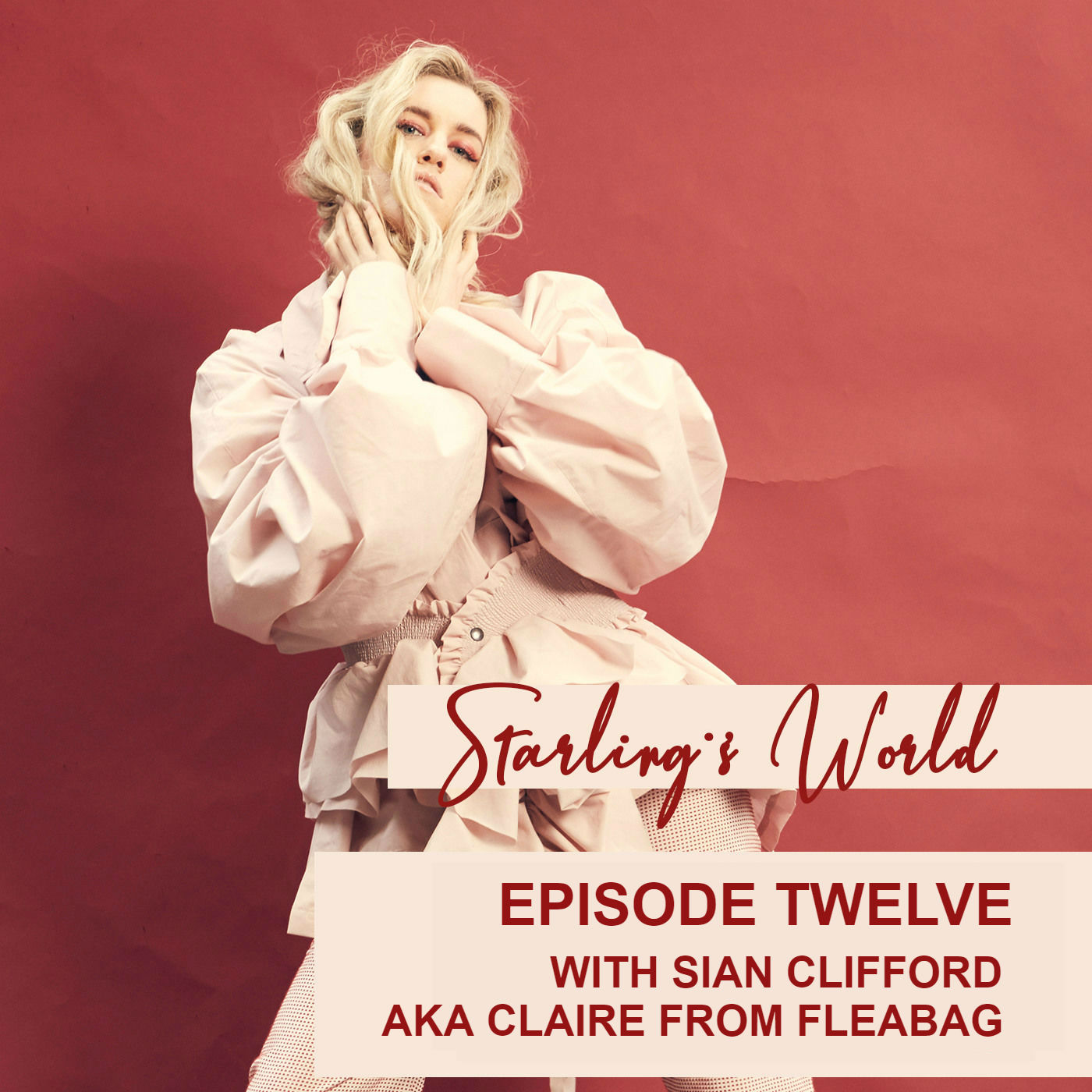 Starling's World meets Sian Clifford - Claire from Fleabag and Founder of Still Space - Episode 12
