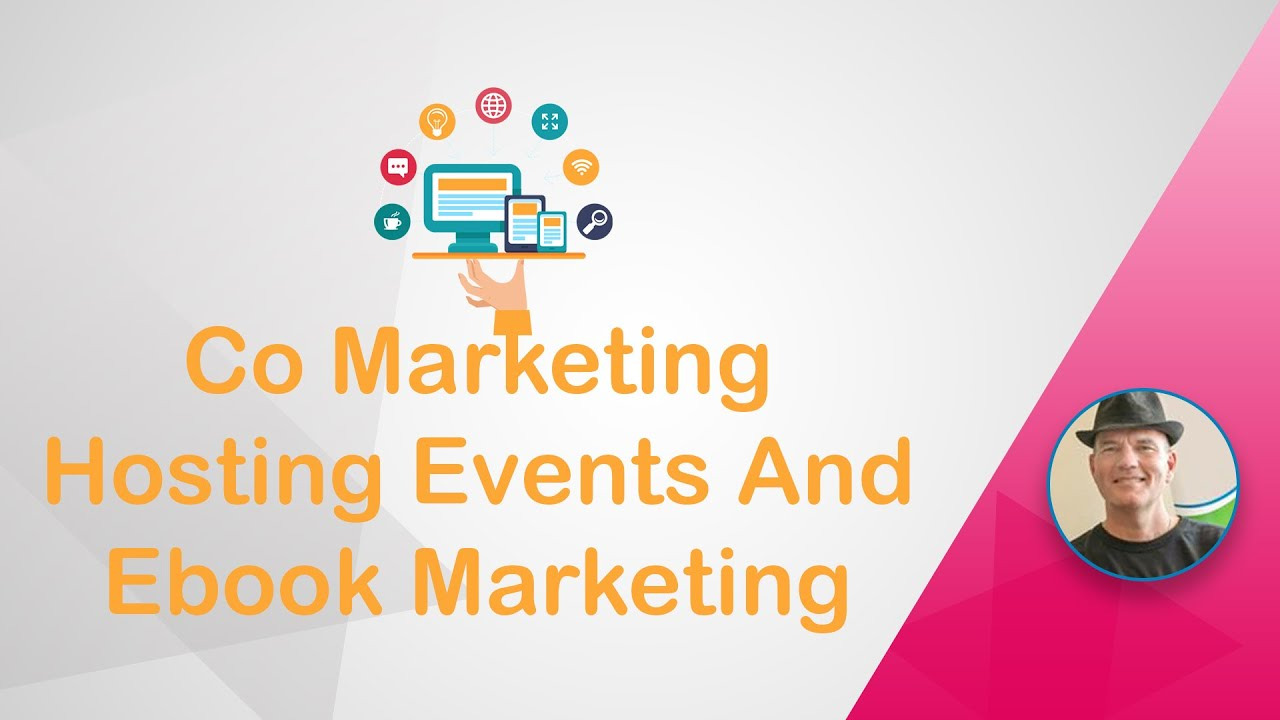 How To Use Co Marketing For Hosting Events and Ebook