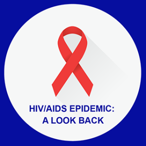 Episode 13- THE HIV/AIDS EPIDEMIC:  A LOOK BACK