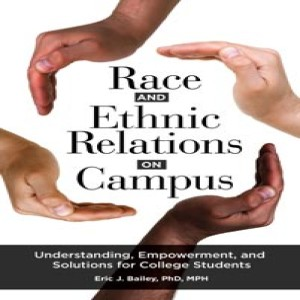 SHOW #8 - Race and Ethnic Relations on Campus - SEND HER BACK II