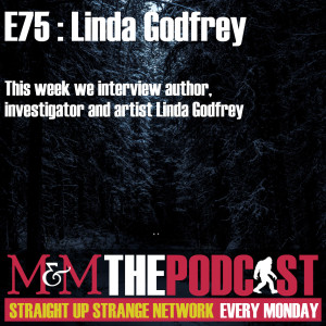 Mysteries and Monsters: Episode 75 Linda Godfrey