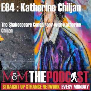 Mysteries and Monsters: Episode 84 Katherine Chiljan