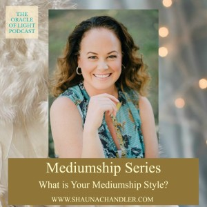 What is Your Mediumship Style?