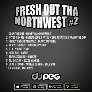 Fresh Out Tha Northwest #2